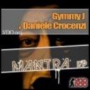 Daniele Crocenzi, Gymmy J - Mistyc One (original Mix)