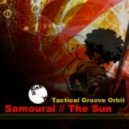 Tactical Groove Orbit - Samourai (Original Mix)