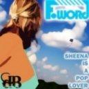 F-word - Sheena Is A Pop Lover (plaza De Funk Remix)