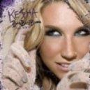 Kesha - Blah Blah Blah (tarni & Miga Remix)