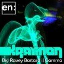 Kraymon - Big Ravey Bastard (original Mix)