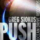 Greg Siokos -  Push (Sunhize Remix)