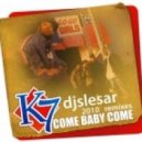 K7 - Come Baby Come (dj Slesar Back To \'93 Mix)