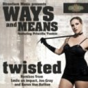 Ways & Means - Twisted Feat. Priscilla Tonkin - Original Mix