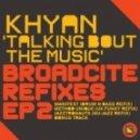 Khyan - Talking Bout The Music (Manifest D&B Refix)