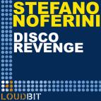 Stefano Noferini - Disco Revenge (Original Mix)