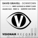 David Gravell - Downtown - Anjiro Rijo Remix