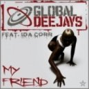 Global Deejays Feat. Ida Corr - My Friend - Club Mix