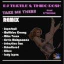 Dlayna & Dj Turtle & Thibo Ros - Take Me There (Matthieu Dorsay Remix)