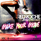 Redroche Vs. Armstrong - Make Your Move 2010 (Original Extended Mix)