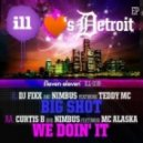 Nimbus, Curtis B - We Doin\\\' It feat. MC Alaska - Original Mix
