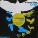 Shapeshifter - One (Original mix)