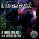 Intraspekt - Decrescent