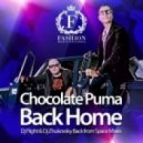 Chocolate Puma - Back Home (DJ Flight & DJ Zhukovsky Back From Space Edit)