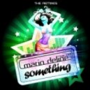 Mario Deline - Something (Feat. Inez) (Discomaenner Remix)