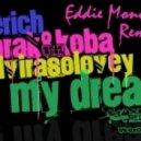 GeRich and Mrak & Koba ft. Elvira Solovey - In My Dream (Eddie Mono Remix)