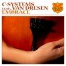 C-Systems Feat Van Dresen - Embrace (Jason Van Wyk Vocal Mix)