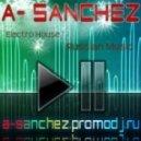 A-Sanchez - Electro House MegaMix 2011.b