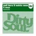 Melvin Reese & Mell Tierra feat. Anna - Dancin (Original Mix)