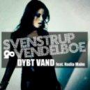 Svenstrup & Vendelboe - Dybt Vand (feat. Nadia Malm) (Aba & Simonsen Radio Edit)