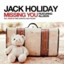 Jack Holiday feat. Allison - Missing You (Original Mix)