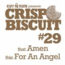 Crisp Biscuit - For an Angel