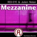 Julien Nolan & Red-Eye - Mezzanine (Original Mix)