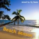 Dj Denis Ivanov - Beach Season
