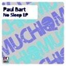 Paul Bart - The End (Original)
