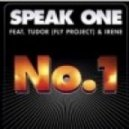 Speak One feat. Tudor (Fly Project) - No. 1 (Extended Version)