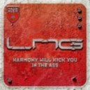 Lange pres. LNG - Harmony Will Kick You In The Ass (Lange Mix)