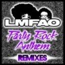 LMFAO - Party Rock Anthem (E-Cologyk & Titanoz Remix)