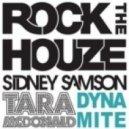 Sidney Samson vs. Tara McDonald - Dynamite (Nicky Romero Remix)