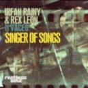 Irfan Rainy and Rex Leon Feat. Vaceo - Singer Of Songs (The Vinyl Ears Mix)
