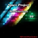 Space Project - Hot Selections 10