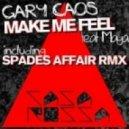 Gary Caos - You Make Me Feel (Mighty Real)