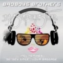 Badboys Brothers - Dj Superstar (Vova Baggage Remix)