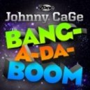 Dj Johnny Cage  -  Bang-a-da-boom (Original Mix)