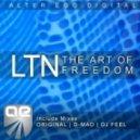 LTN - The Art Of Freedom (Original Mix)