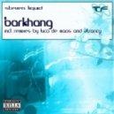 Steven Liquid - Barkhang (2Trancy Remix)