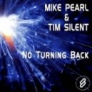 Mike Pearl, Tim Silent - No Turning Back (Ellroy Clerk Remix)