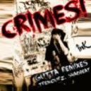 Crimes! - Gutta (Tremourz Remix)