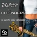 Marcus Knight, Hitfinders - I Cant Get Enough (Royaal Remix)