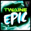 Twaine - Epic (Mark Simmons Remix)