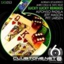 Adrian Izquierdo, Jairo Delli, Tato Ruiz - Lucky Lucky (Pitt Larsen XL Remix)