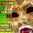 Javier Declara & Kiko Cerezo - Carnaval (Original Mix)