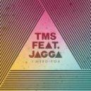 TMS feat. Jagga - I Need You (Radio Dirty)