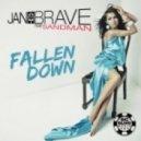 Jan Brave Feat. Sandman -  Fallen Down (Alex Hilton Remix)