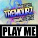 Tremourz - We Are Ready