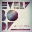 Miguel Migs - Everybody feat. Evelyn  ( Deep Salted Dub)